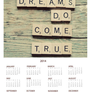 2014 year at a glance wall calendar- dreams, scrabble letters, inspirational, whimsical, typography, photo calendar, scrabble tiles, quote