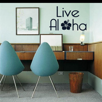Live Aloha with a fun Hibiscus - Wall Saying Text - Vinyl wall art decals sticker by 3rdaveshore