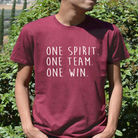 Team Spirit Shirt One Spirit One Team One win Team t shirt team sport Slogan team spirit quote