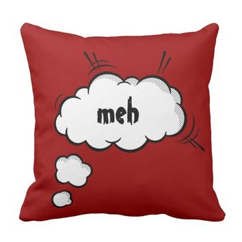 "Funny Comic Thought Bubble ""meh"" Throw Pillows"