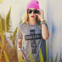 """""""First Things First He's The Realest"""" Tri-Blend Tee"""
