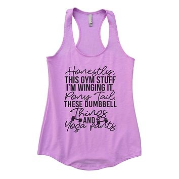 Honestly, this gym stuff I'm winging it. Pony tail, these dumbbell things & yoga pants Womens Workout Tank Top