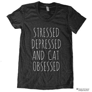 STRESSED Depressed and CAT Obsessed American Apparel Tri Blend screenprint Track Tee Shirt