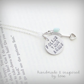 Follow Your Arrow, Hand Stamped Jewelry, Necklace,  Aluminum