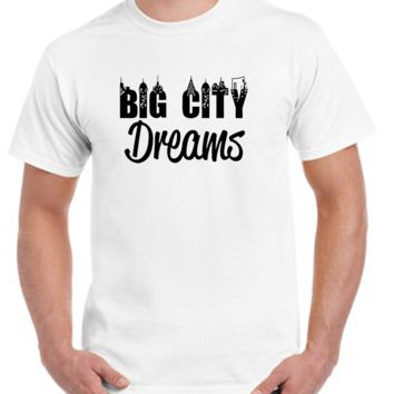 Big City Dreams T-shirt