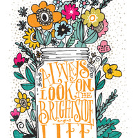 ALWAYS LOOK ON THE BRIGHT SIDE... Canvas Print by Matthew Taylor Wilson