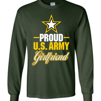 Proud U.S. Army Girlfriend Gildan Long-Sleeve T-Shirt