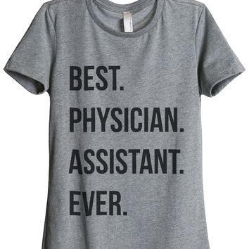 Best Physician Assistant Ever