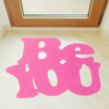 "Floor mat ""Be you"". Personalized doormat. Cool rug"