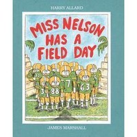 Miss Nelson Has a Field Day (Paperback)
