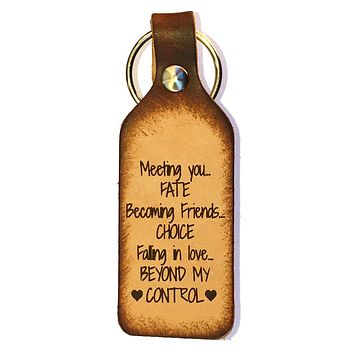 Meeting You, Fate Leather Keychain