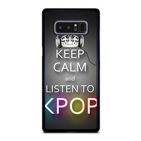 KEEP CALM AND LISTEN KPOP Samsung Galaxy Note 8 Case Cover