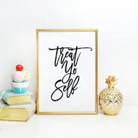 TYPOGRAPHIC PRINT Printable Art Gift for Friend Treat Yo Self Print Office Wall Decor Cubicle Art Parks And Rec Quote Home Decor Dorm