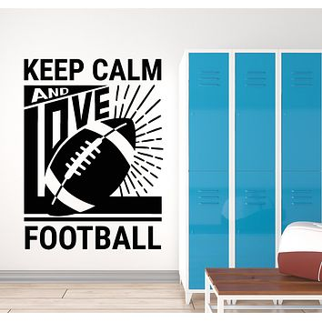 Vinyl Wall Decal Keep Calm And Love Football Quote Oval Ball Sport Stickers Mural (g982)
