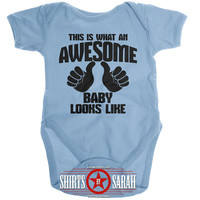 Awesome Baby Bodysuit - This Is What Awesome Baby Looks Like Baby One Piece Custom Cute