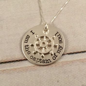 """I am the captain of my soul"" - Your Choice of Sterling Silver, Brass, or Bronze for disk."