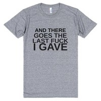 And There Goes The Last Fuck I Gave-Unisex Athletic Grey T-Shirt