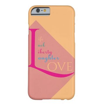 Beautiful Words Barely There iPhone 6 Case