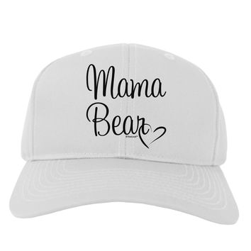 Mama Bear with Heart - Mom Design Adult Baseball Cap Hat