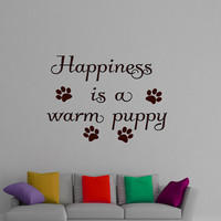Wall Decals Happiness is a warm puppy Quote Decal Vinyl Sticker Home Decor Dogs Window Dorm Living Room Pet Shop Grooming Salon MN 138
