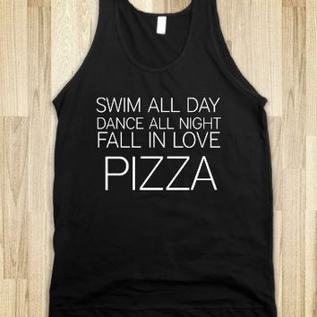 Supermarket: Swim All Day Dance All Night Fall In Love Pizza from Glamfoxx Shirts