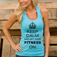 Keep Calm and Get your Fitness On Tank