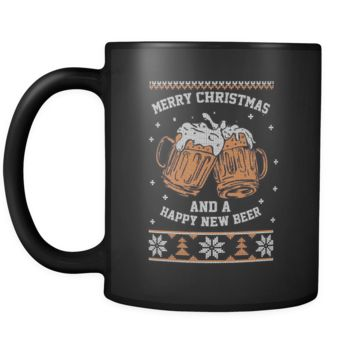 Merry Christmas And A Happy New Beer Funny Ugly Christmas Sweater Black 11oz Coffee Mug