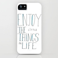 Enjoy the little things in life iPhone Case by creativaty | Society6