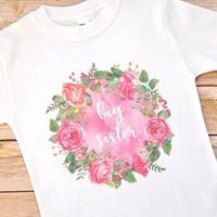 Big Sister Shirt - Floral Wreath T-shirt for Toddler Girls