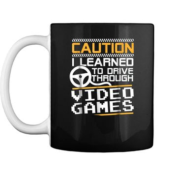 Funny New Driver  Learned to Drive Playing Video Games Mug