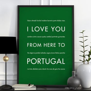 Portugal Poster, Travel Gift, I Love You From Here To PORTUGAL, Shown in Grass Green