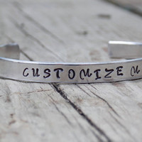 Custom Bracelet Cuff, Customized Personalized Cuff Jewelry, Gift, Graduation, Friendship, Bridal, Birthday, Mothers Day