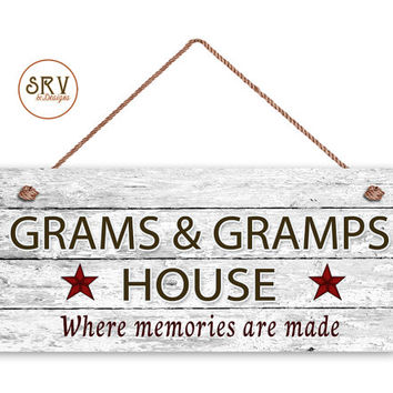 "Grams and Gramp's House Sign, Where Memories Are Made, Distressed Style, Gift For Grandparents, Weatherproof, 6"" x 14"" Sign, Made To Order"