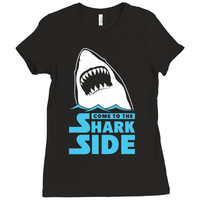 Come To The Shark Side Ladies Fitted T-Shirt