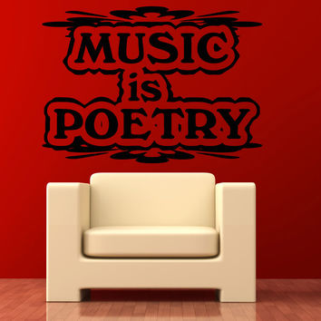Vinyl Wall Decal Sticker Music is Poetry #OS_AA1271