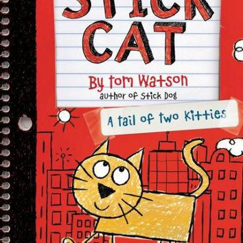 A Tail of Two Kitties (Stick Cat Series #1) by Tom Watson (Hardcover)