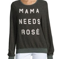 Wildfox - Mama Needs Rosé Long Sleeve Pullover