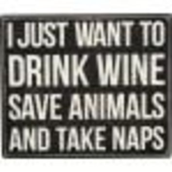 Drink Wine Box Sign By Primitives By Kathy
