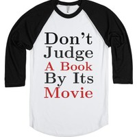 Don't Judge A Book By Its Movie-Unisex White/Black T-Shirt