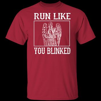 Run Like You Blinked T-Shirt