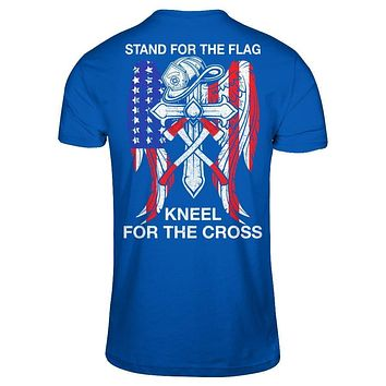 Firefighter Stand For The Flag Kneel For The Cross
