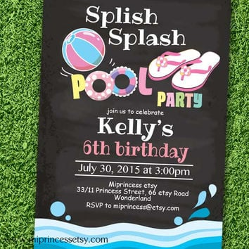 Pool Birthday Invitation chalkboard swimming party Splish Splash invitation any age 1st 2nd 3rd 4th 5th 6th 7th 8th 9th 10th - card 619