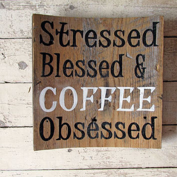 Coffee Wall Decor For Kitchen, Wood Signs and Sayings, Stressed Blessed Coffee Obsessed