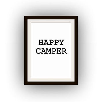 Happy camper, Printable Art, black and white, typography print, camping decal, camp travel decal, bohemian decoration, welcome to our cmap