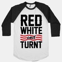 Red White And Turnt