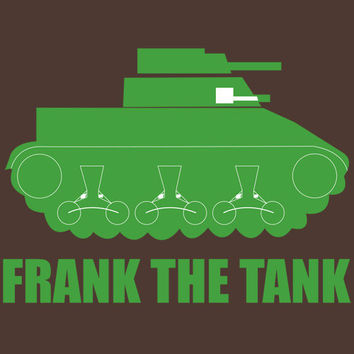 FRANK The Tank Old School Movies Funny T Shirt HIlarious Printed T Shirt Makes Great Gift Fathers Day Daughters