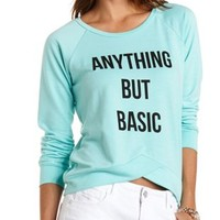 Anything But Basic Graphic Sweatshirt by Charlotte Russe