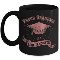 Proud Grandma of a 2018 Senior 11oz Black Coffee Mug Cups for Graduation of High School or College Student Graduate Gift Idea on Grandmother's Day