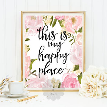 this is my happy place printable wall art print home decor watercolor floral wall art print typography room art quote