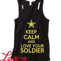 Keep calm and love your Soldier Military Support racer back tank top